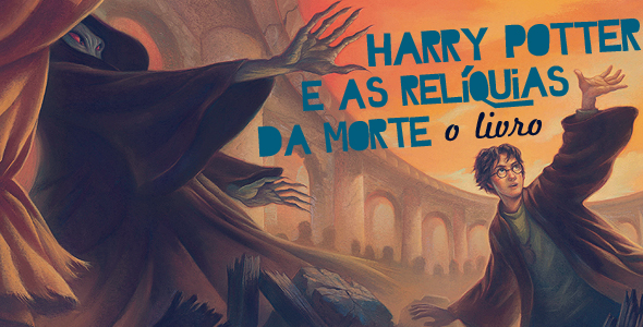 Harry Potter e as Relíquias da Morte, o livro